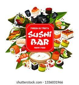 Sushi bar menu, Japanese cuisine food. Vector roll and sashimi, ikura and kappa or maki, shrimp or perch nigiri and caviar in seaweed, temaki and tobikko. Tea ceremony, teapot and cups