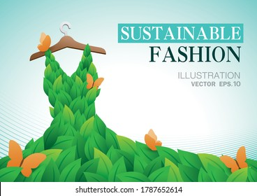 Sustainable fashion or Eco fashion illustration vector.