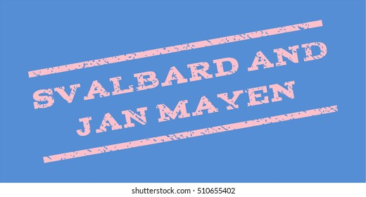 Svalbard And Jan Mayen watermark stamp. Text tag between parallel lines with grunge design style. Rubber seal stamp with dirty texture. Vector pink color ink imprint on a blue background.