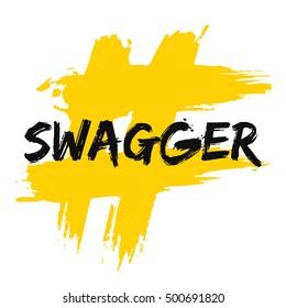 Swagger (Brush Lettering Vector Illustration Design Template)