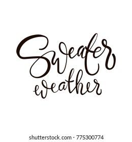 Sweater Weather Images, Stock Photos & Vectors | Shutterstock