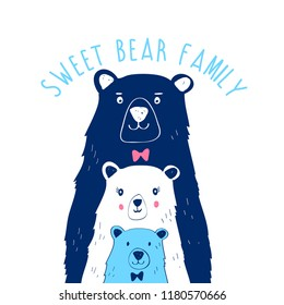 Sweet bear family slogan and hand drawing illustration vector.