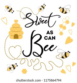 Sweet as can Bee phrase with bee on white background Cute card design for Baby Shower Boy or Girl birthday Vector illustration Card design Banner congratulation baby logo symbol sign print label badge
