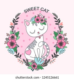 Sweet cat. Cute, cartoon cat. In the frame of flowers. For design prints, posters and so on. Vector