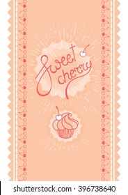 Sweet cherry, pink lettering logo and cupcake on the cherry frame seamless strip