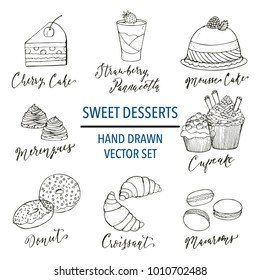 Sweet desserts and food vector hand drawn illustration. Pastry and confectionery colorful icons for menu, restaurant and cafe, t-shirt and printable designs.