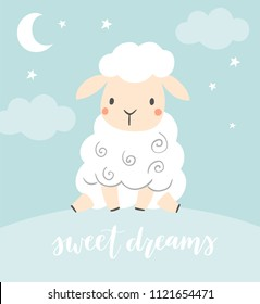 Sweet Dreams. Cute sheep with night sky, moon and stars. Girl or boy baby shower or nursery decor. Design for baby, kids poster, nursery wall art, card, invitaton.