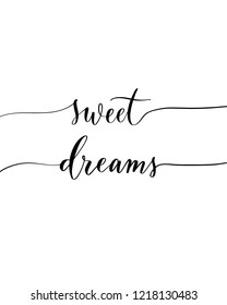 Sweet dreams - elegant calligraphic vector inscription.Unique hand lettering for the design of your jewelry, T shirts, prints and other business.