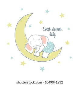 Sweet dreams. A little elephant sleep on the moon. Cartoon vector illustration for kids. Use for print, surface design, fashion wear, baby shower