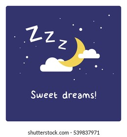 Sweet Dreams! (Moon Clouds and Stars Z's Sleeping Art Vector Illustration in Flat Style Design)