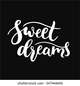 Sweet dreams sign / quote. Simple clean modern calligraphy lettering. Black and white vector illustration.