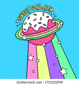 SWEET GALAXY, CANDY PLANET WITH SPRINKLES AND STARS, SLOGAN PRINT VECTOR