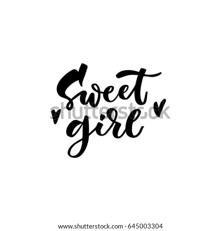 Sweet Girl Hand Lettering Quotes Print Stock Vector Royalty Free