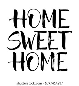 Sweet Home lettering. Handwritten modern calligraphy, brush painted letters. Vector illustration. Template for greeting card, poster, logo, badge, icon, banner, tag