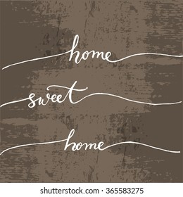 sweet home home lettering vector.