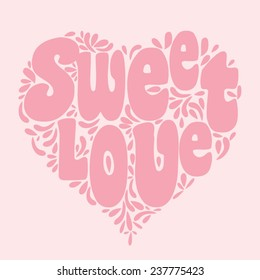 Sweet love typography, t-shirt graphics, vectors