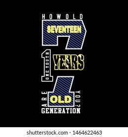 sweet seventeen images stock photos vectors shutterstock https www shutterstock com image vector sweet seventeen design typography t shirt 1464622463