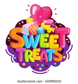 Sweet treats. Cartoon vector logo. Isolated illustration color letters and sweet candy. Decorating a children's birthday party.