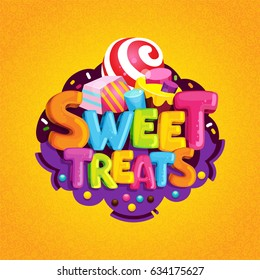 Sweet treats. Cartoon vector logo. Isolated illustration color letters and sweet candy. Decorating a children's birthday party