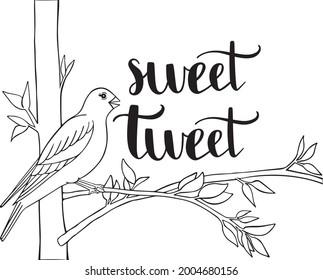 Sweet Tweet Quote Bird Vector