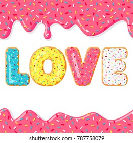 Sweet valentines day. LOVE with pink, yellow, blue donut. Donut's glaze. Vector illustration