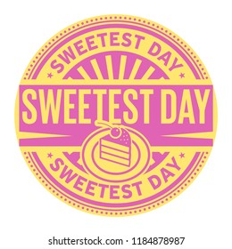 Sweetest Day, rubber stamp, vector Illustration
