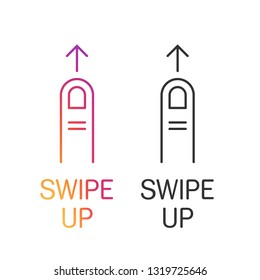 Swipe Up symbol, sign, template, covers template for promotion product page, account or personality in the social networks.The finger, the aarow of direction and cool text. Eps10 vector.