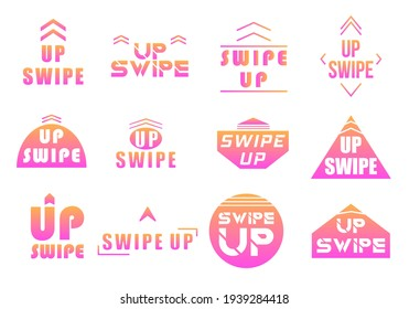 Swipe up, set of buttons for social media. App button design, move story, drag and scroll swipe up. Instagram style. Arrow up logo for blogger. Vector illustration, eps 10.
