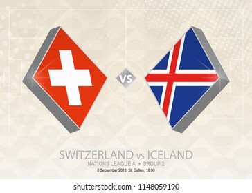 Switzerland vs Iceland, League A, Group 1. Europe football competition on beige soccer background.