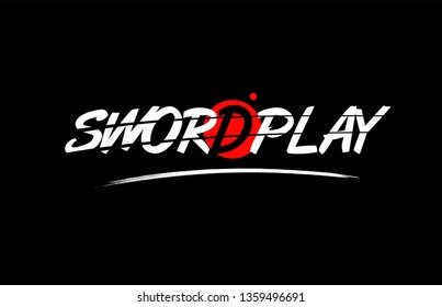 swordplay text word on black background with red circle suitable for card icon or typography logo design