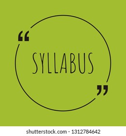 """Syllabus word concept. """"Syllabus"""" on green background with quote. Use for cover, banner, blog."""