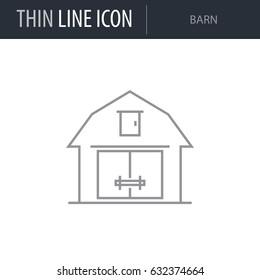 Symbol of Barn. Thin line Icon of Farming. Stroke Pictogram Graphic for Web Design. Quality Outline Vector Symbol Concept. Premium Mono Linear Beautiful Plain Laconic Logo