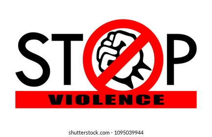 """Symbol or sign stop corruption. Red prohibition sign over black fist and red line with text """"stop violence"""". Abstract vector illustration."""