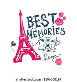 t shirt design with Eiffel Tower, photo camera, kiss lips, roses and text Best memories.