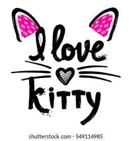 t shirt design for girls, child, fashion cute clothes. original calligraphic design. motivation slogan. hand written text I love kitty. childish design with heart, cat ears. original creative design