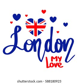 t shirt design London my love with hearts, Great Britain flag, original calligraphic text. Lettering composition in red, blue colors on white background