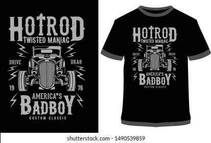 T shirt Design Vector - Hot Rod Twisted Maniac America's Bad Boy