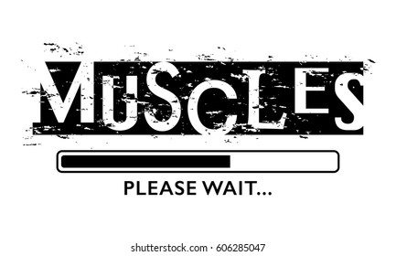 T shirt graphics slogan tee print poster vector design / Muscles workout gym fitness body building