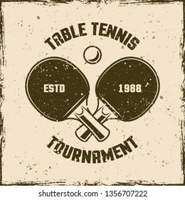 Table tennis or ping pong vintage emblem, label, badge, logo. Vector illustration on background with removable grunge textures