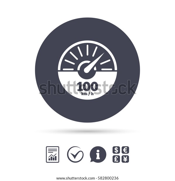 Tachometer sign icon. 100 km per hour revolution-counter symbol. Car speedometer performance. Report document, information and check tick icons. Currency exchange. Vector