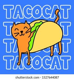 TACO CAT, SLOGAN PRINT VECTOR