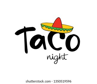 Taco night concept / Vector illustration design for t shirts, prints, posters, stickers etc