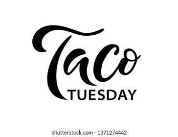 Taco Tuesday. Vector illustration. Promotion sign graphic ptint. Traditional mexican cuisine. Taco tuesday event advertising label word. Hand drawn black text logo isolated on white background.