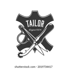 Tailor tools icon, sewing atelier and dressmaker vector label. Tailoring service and seamstress or clothing repair workshop sign with leather label, scissors and tracing wheel