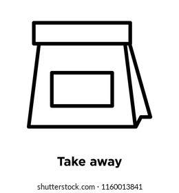 Take away icon vector isolated on white background, Take away transparent sign , line or linear sign, element design in outline style