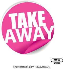 Take away pink Label, Sign, stickers and symbol -Vector Illustration