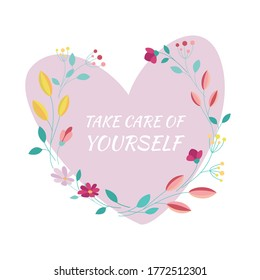 Take care heart. Vector heart with flowers isolated on white background