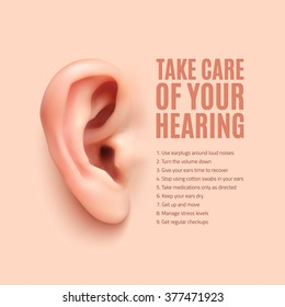 Take care of your hearing. Background with realistic ear. 9 ways to protect your ears and hearing. Vector illustration.
