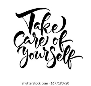 Take care of yourself. Vector calligraphy sign. Stock word for design, social media typographic design. Isolated on white background.