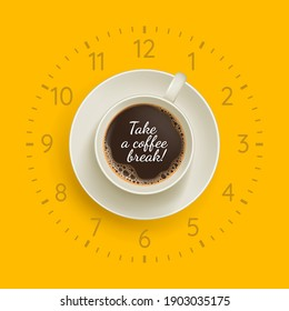 Take a coffee break banner. Yellow creative poster with handwritten inscription, wall clock and cup of hot drink. Coffee shop, cafe design template flat vector illustration